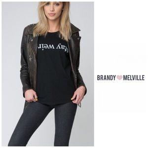 Brandy Melville Stay Weird Long Sleeve Top